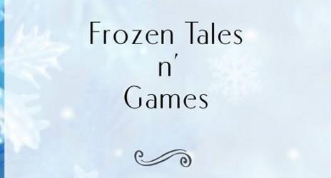 Frozen Tales n' Games